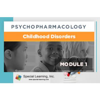 Psychopharmacology Webinar Series Module 1: Overview of Psychopharmacology and Childhood Disorders (Recorded): image 5