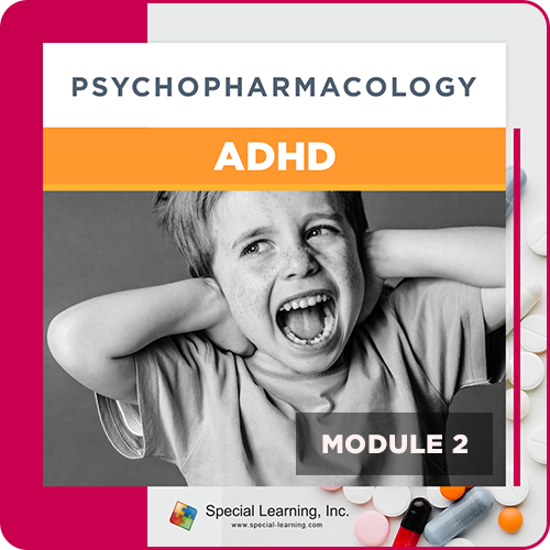 Psychopharmacology Webinar Series Module 2: Psychopharmacology and ADHD (Recorded): image 1