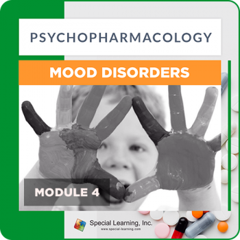 Psychopharmacology Webinar Series Module 4: Psychopharmacology and Mood Disorders (Recorded)