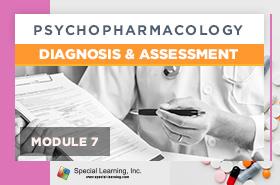 Psychopharmacology Webinar Series Module 7: Psychopharmacology: Diagnosis and Assessment (LIVE 10/14/2021)