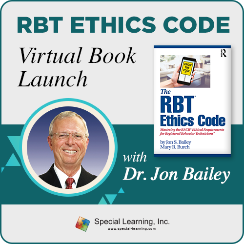 RBT Ethics Code Virtual Book Launch (with Dr. Jon Bailey): image 1
