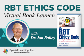 RBT Ethics Code Virtual Book Launch (with Dr. Jon Bailey)