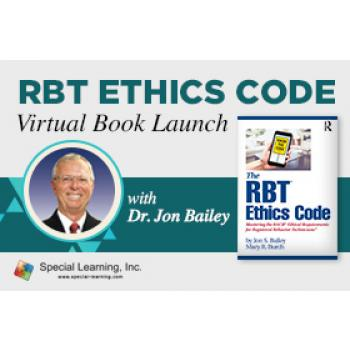 RBT Ethics Code Virtual Book Launch (with Dr. Jon Bailey): image 2