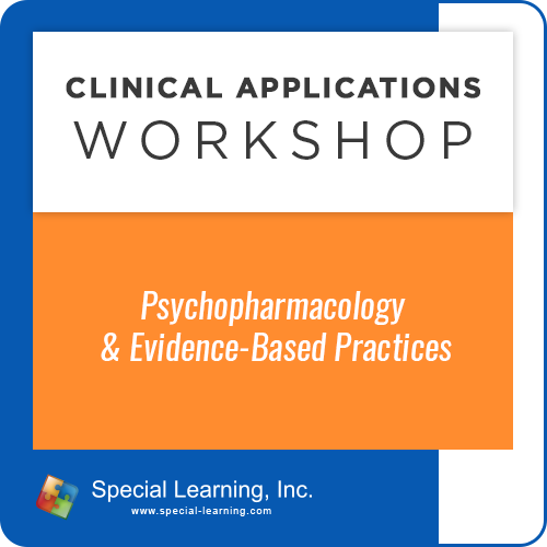 Psychopharmacology and Evidence-Based Practices [Clinical Applications Workshop] (Recorded): image 1