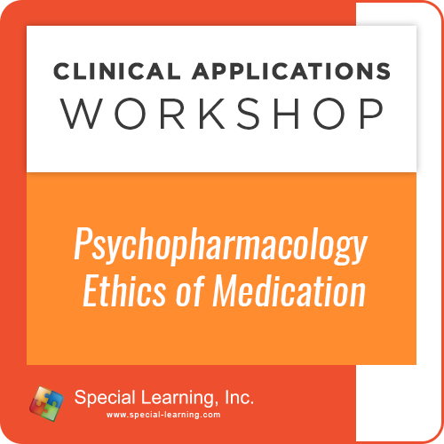 Psychopharmacology: Ethics of Medication [Clinical Applications Workshop] (Recorded): image 1
