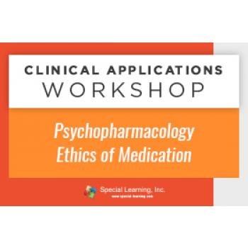 Psychopharmacology: Ethics of Medication [Clinical Applications Workshop] (Recorded): image 4